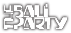 The Bali Party